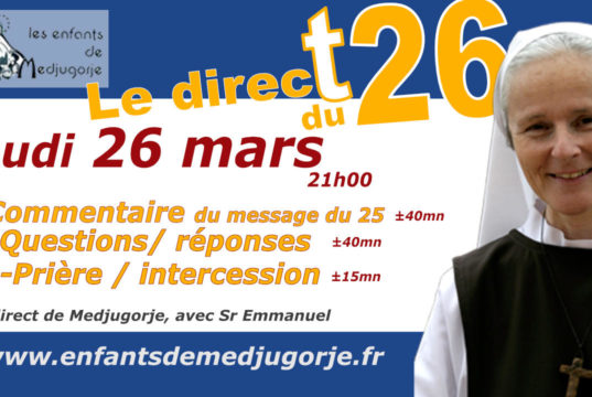 Direct 26 Mars- Medjugorje