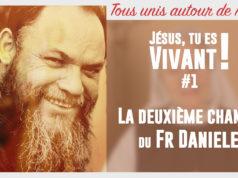 Jesus, tu es vivant témoignage du frere Daniele